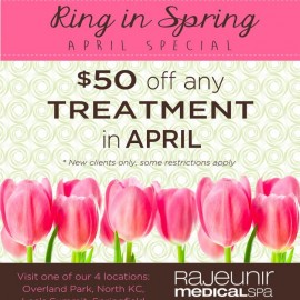 Rajeunir April Special! $50 off any treatment